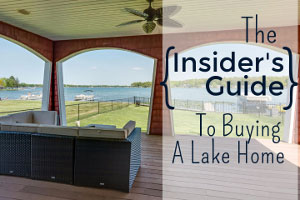 insiders guide to buying a lake home