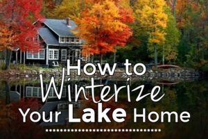 how to winterize your lake house